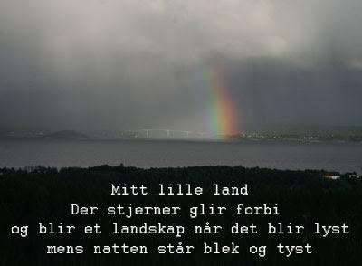 Mitt lille land Der stjerner glir forbi og blir et landskap når det blir lyst mens natten står blek og tyst