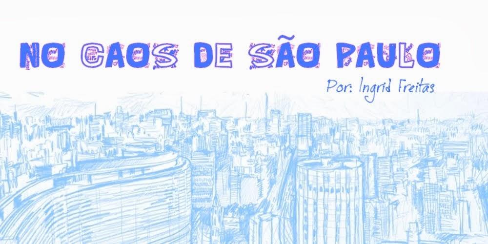 No caos de São Paulo
