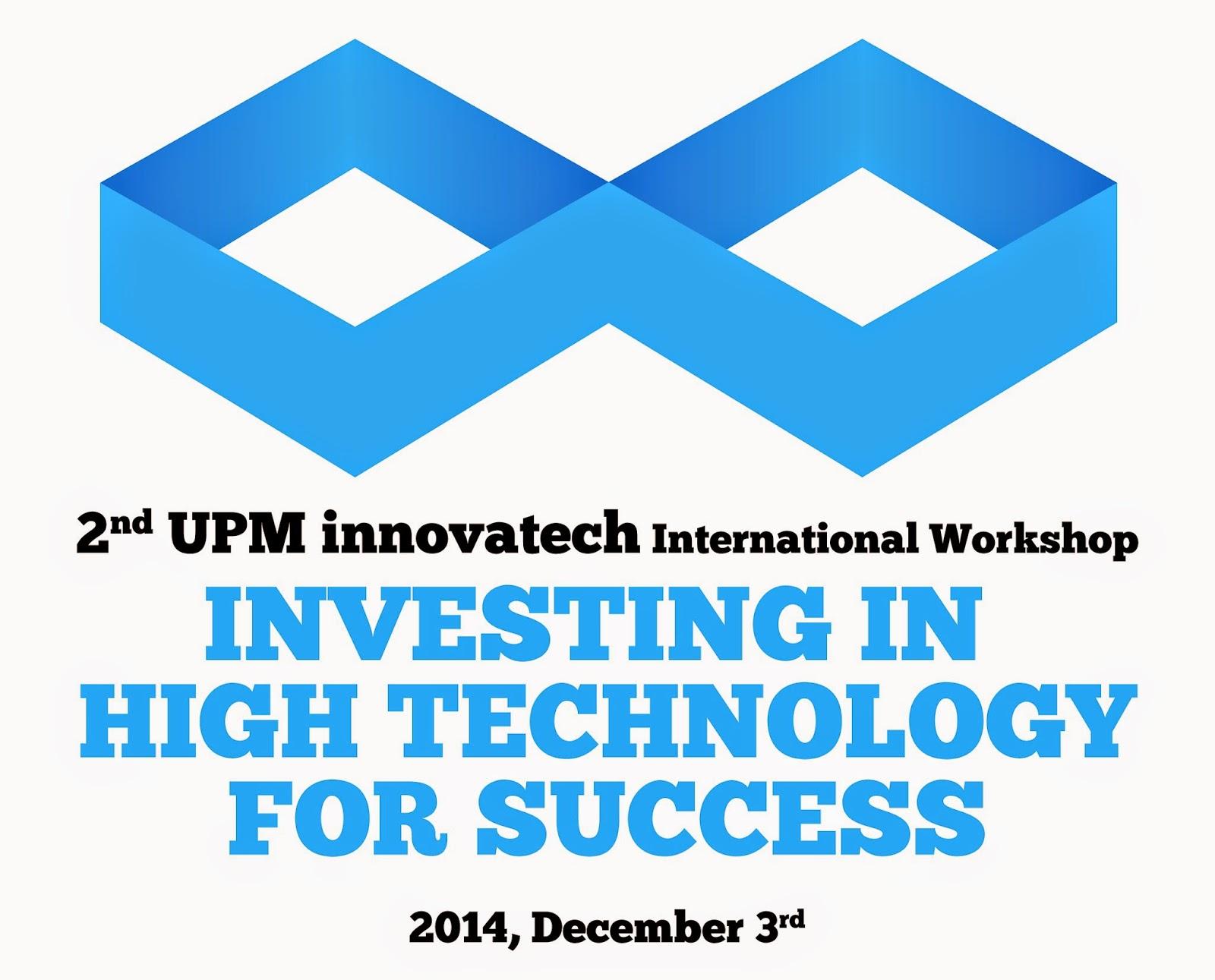UPM innovación tecnológica: 2nd UPM innovatech International ...