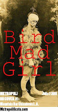 Bird Mad Girl en Metropoli