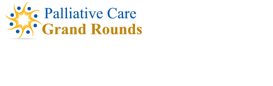 Palliative Care Grand Rounds