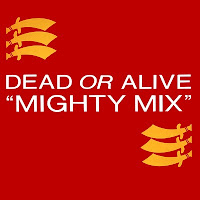Dead Or Alive - Mighty Mix (Vinyl, 12\