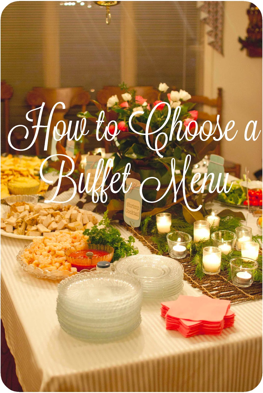 How To Choose A Buffet Menu By Sweetpea Lifestyle