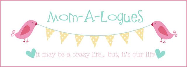 Mom-A-Logues