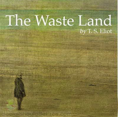 t s eliot s waste land characteristic modernist literary p