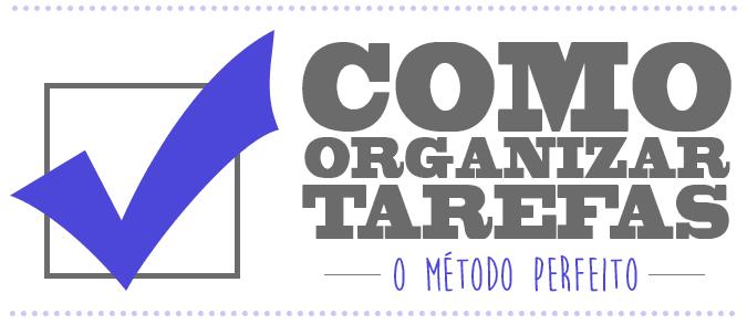 como+organizar+tarefas+afazeres+tempo