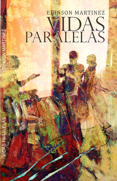 Vidas paralelas. Novela corta de ficción
