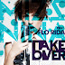 Mizz Nina Feat Flo Rida - Take Over (Lirik Lagu Download Video)