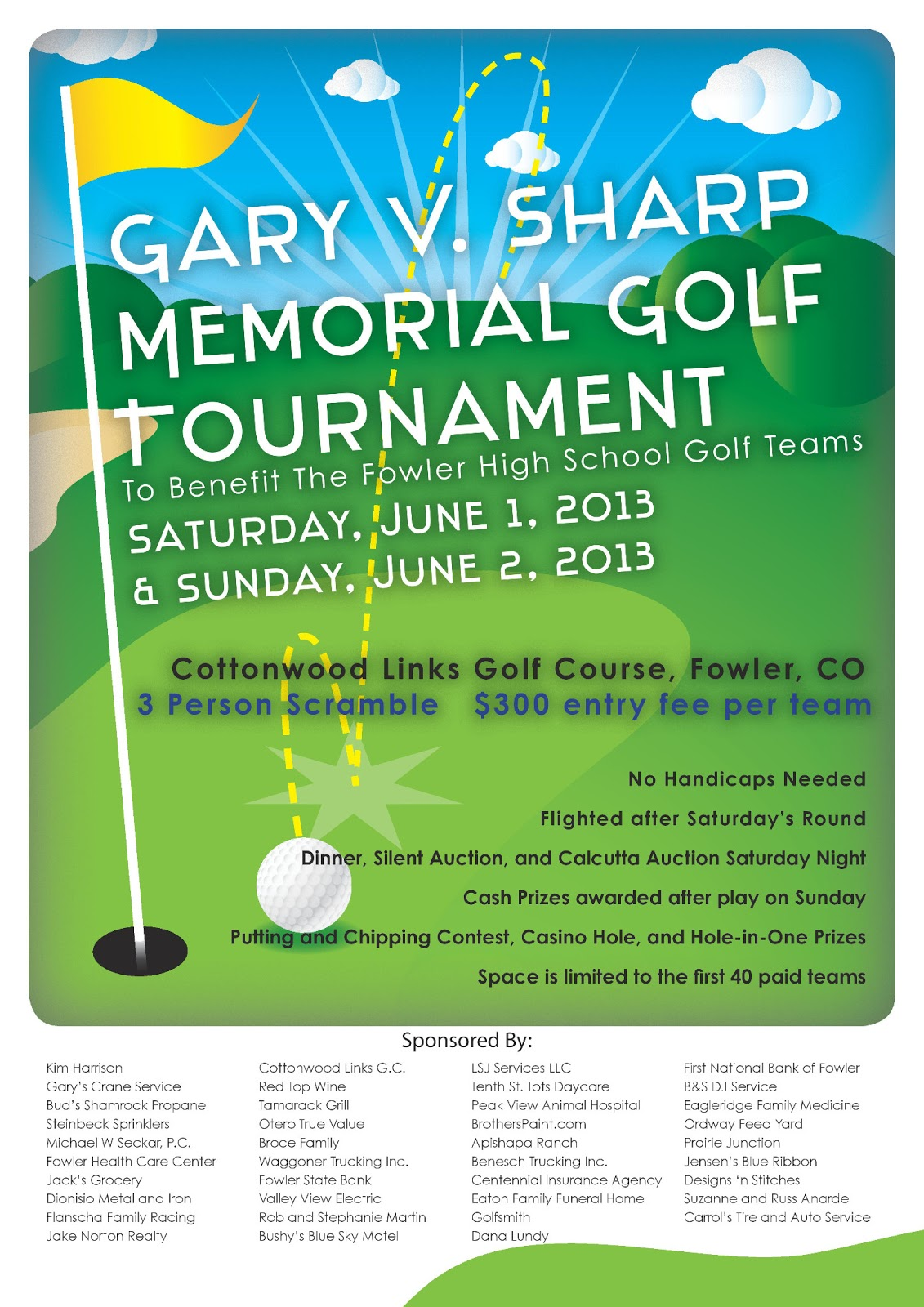 Gary V. Sharp Memorial Golf Tournament: Tournament Flyer created by Dana Lundy