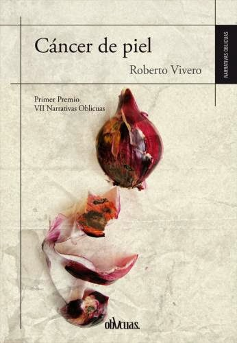 """""""Cáncer de piel"""" (Ediciones Oblicuas)"""