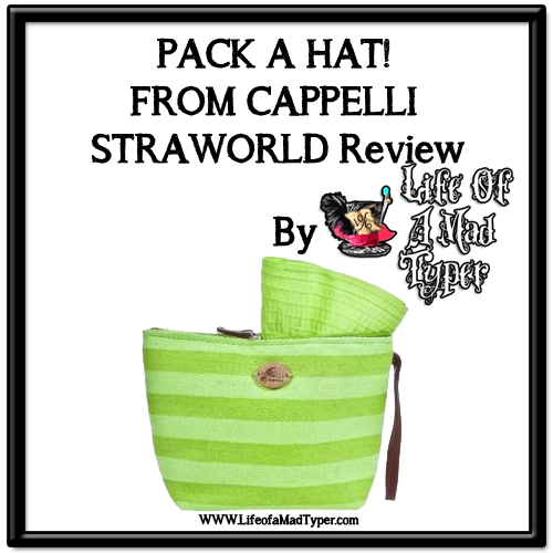 PACK A HAT! FROM CAPPELLI STRAWORLD Review