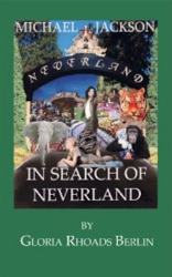 "LIVRO ""MICHAEL JACKSON IN SEARCH OF NEVERLAND"" ( DE GLÓRIA BERLIN - 2010 )"