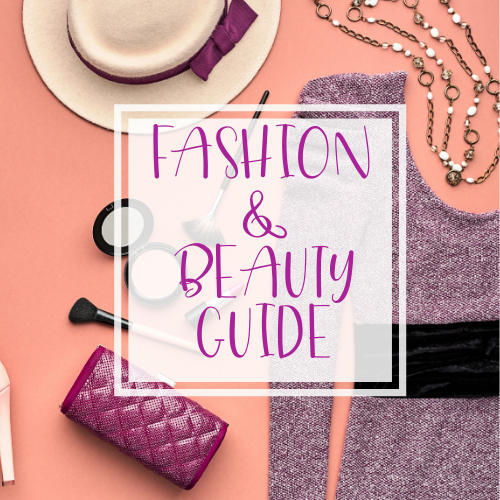 Fashion & Beauty Guide