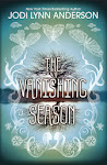 Currently Reading: The Vanishing Season by Jodi Lynn Anderson