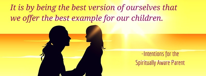 Spiritually Aware Parenting