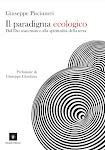 IL PARADIGMA ECOLOGICO, Giuseppe Pisciuneri