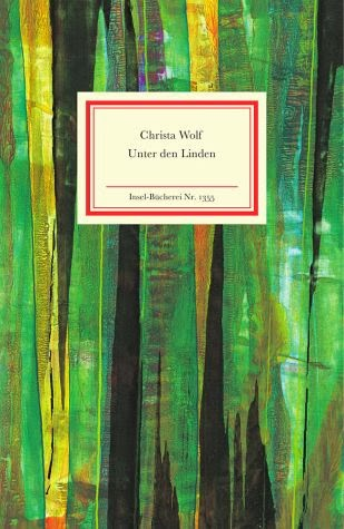 Tabula Rasa: Unter den Linden and Kassandra by Christa Wolf