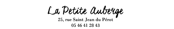 La Petite Auberge La Rochelle
