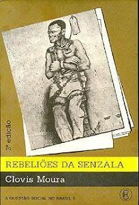 """""""Rebeliões da Senzala"""" - Clóvis Moura"""