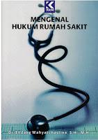 Mengenal Hukum Rumah Sakit