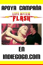 LIFE AFTER FLASH www.lifeafterflash.com