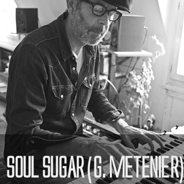 Featured Artists: Soul Sugar (G. Metenier)