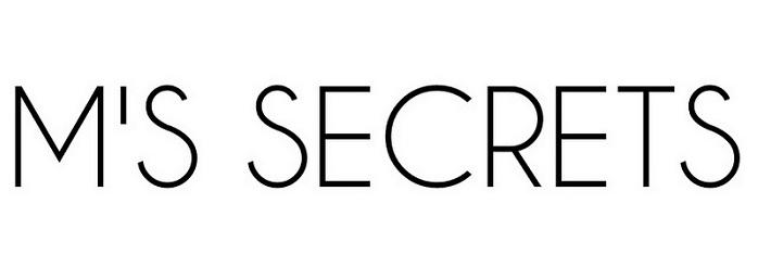 M's secrets