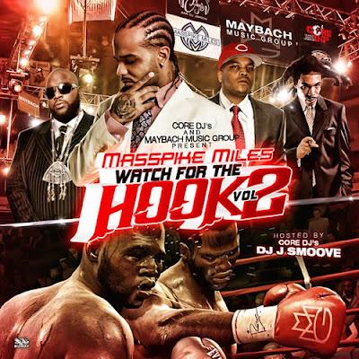 Masspike_Miles_-_Watch_For_The_Hook_Vol_2-2011-HOTBEATS_iNT
