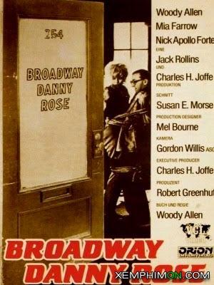 Broadway Danny Rose HD Thuyết minh
