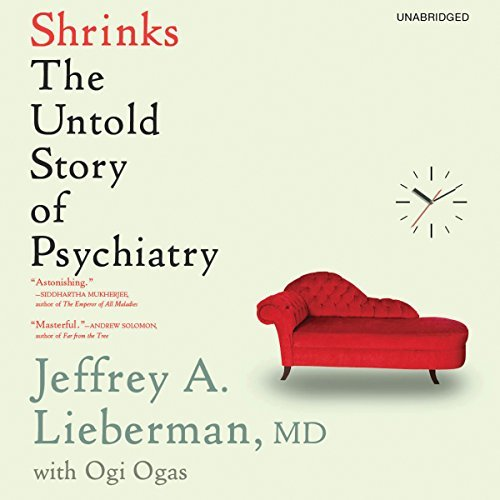 Shrinks The Untold Story of Psychiatry