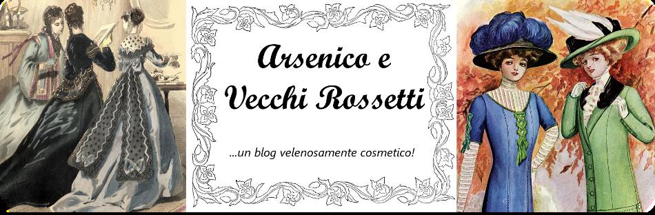 Arsenico e Vecchi Rossetti