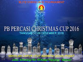 "Turnamen Catur Kilat 5 Menit ""PB PERCASI CHRISTMAS CUP 2016"""