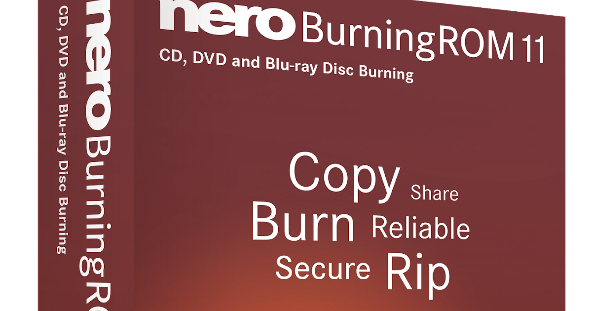 Nero burning rom 11 full lite version 20.03.2017