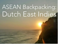 ASEAN Backpacking: Dutch East Indies