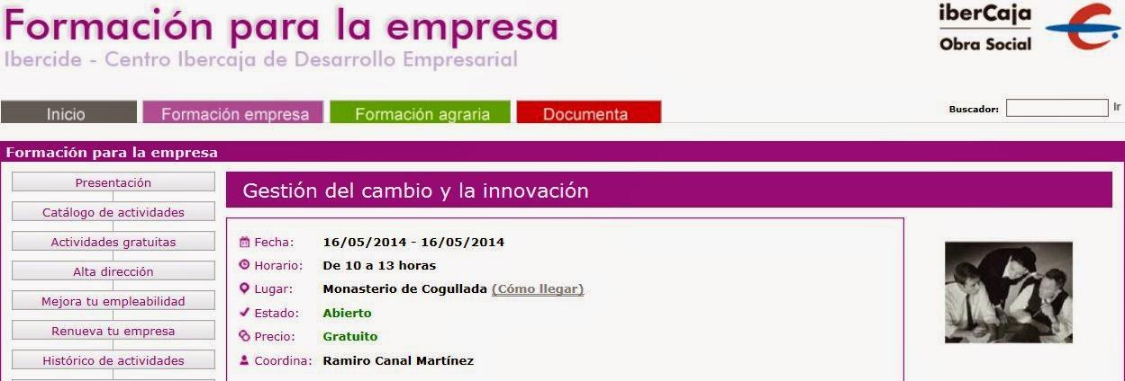 http://ibercide.ibercaja.es/fempresa/info_curso/gestion-del-cambio-y-la-innovacion.aspx