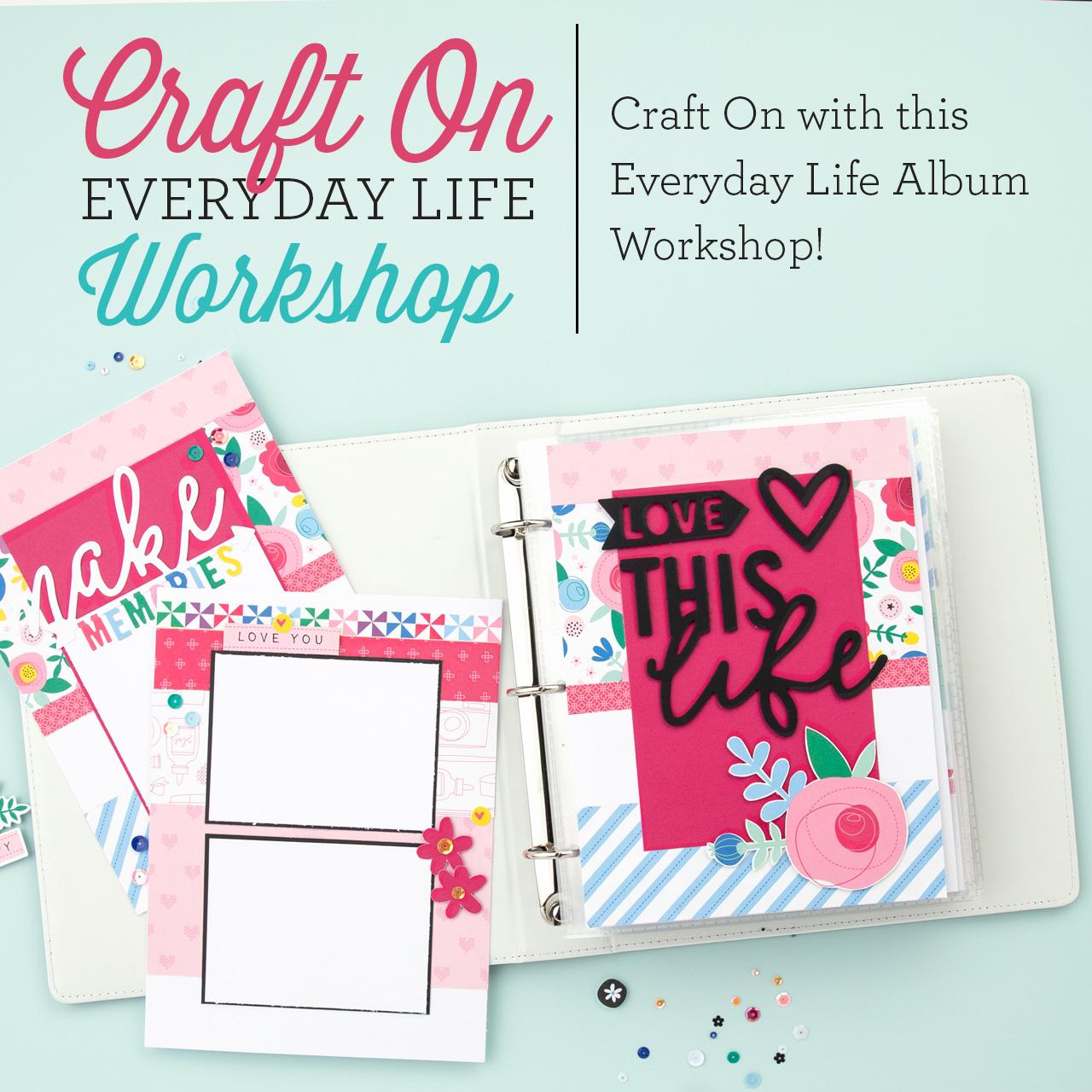 Craft On Everyday Life Album Workshop