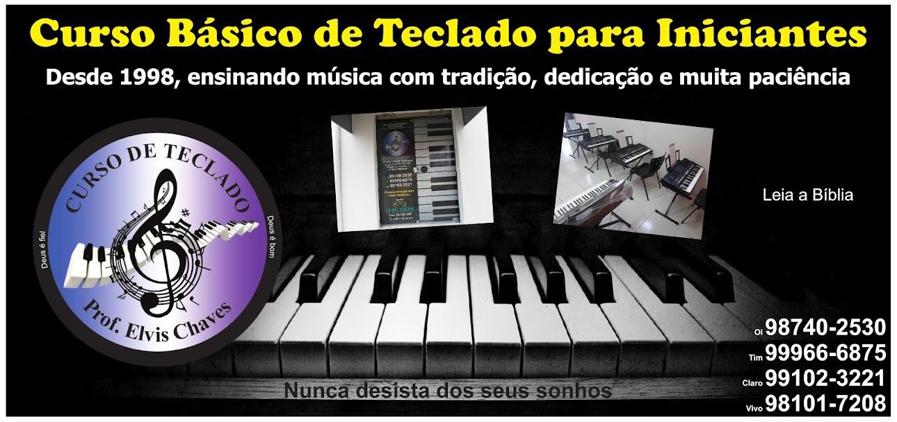 CURSO DE TECLADO - Prof. Elvis Chaves
