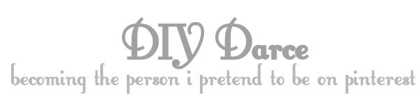 DIY Darce