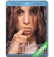 SHAKIRA THE ORAL FIXATION TOUR (2007) FULL 1080P HD MKV