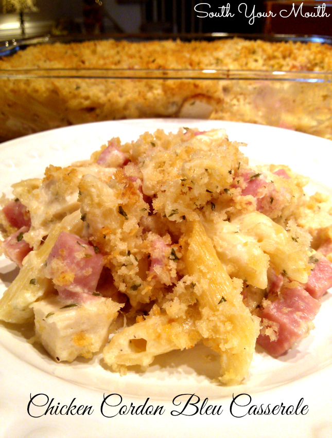 South Your Mouth: Chicken Cordon Bleu Casserole