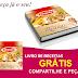 Brindes Grátis - Livro 'Nossas Receitas D'ajuda'