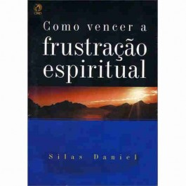 Como vencer a frustrao espiritual