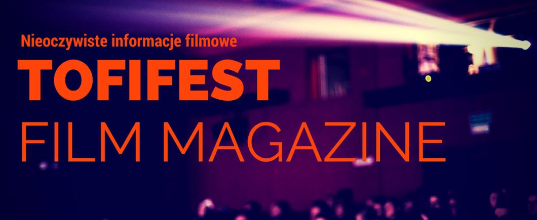 Tofifest Film Magazine