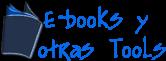 E-books y otras Tools