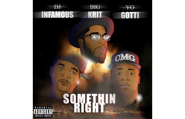 DJ Infamous Ft. Big K.R.I.T. & Yo Gotti - Somethin Right
