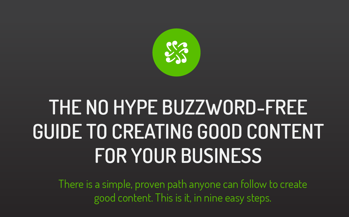 The No Hype, Buzzword-Free Guide To Creating Quality Content For Your Business #infographic