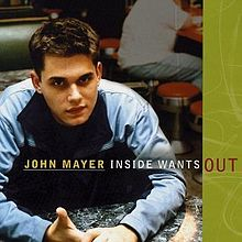 John Mayer Extended Plays - Inside Wants Out