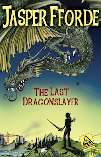 Jasper Fforde The Last Dragonslayer