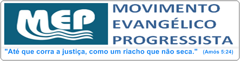 MOVIMENTO EVANGÉLICO PROGRESSISTA - MEP