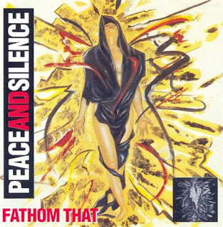 Peace And Silence - Fathom That (1995)